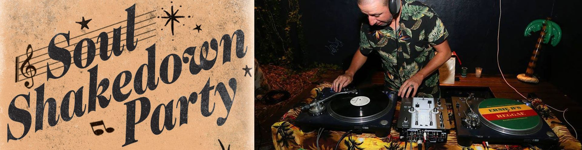FRIDAY 25 OCTOBER 5-8pm  |   Last Fridays: Soul Shakedown Party